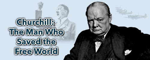 Churchill - The Man Who Saved the Free World