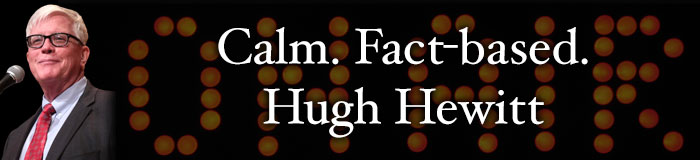 Hugh-Hewitt-Calm-Fact-Based