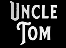 Uncle Tom Movie