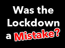 Was the Lockdown a Mistake