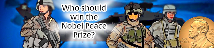 Who Should Win the Nobel Peace Prize?