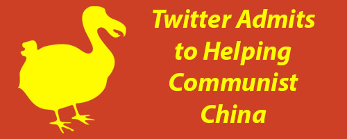 Twitter Admits to Helping Communist