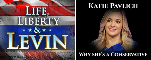 Life-Liberty-and-Levin-Katie-Pavlich-Conservative