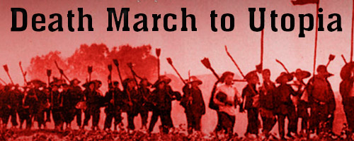 Mao Death March to Utopia