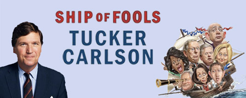 Tucker Carlson Ship of Fools